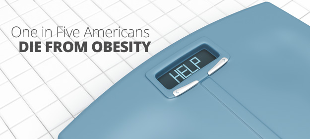1 in 5 Americans Die from Obesity