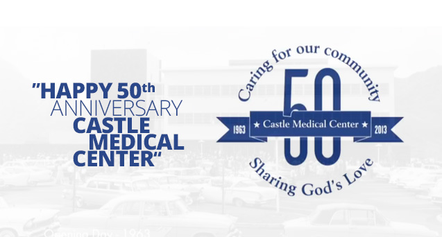 Happy 50th Anniversary Castle Medical Center