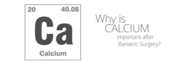 Calcium important after Bariatric Surgery